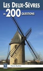 DEUX-SEVRES EN 200 QUESTIONS (LES)