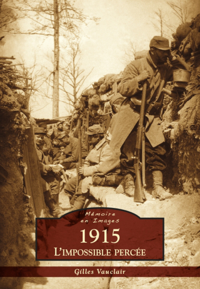 1915 - L'IMPOSSIBLE PERCEE