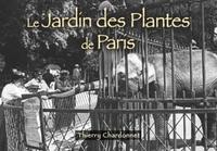 JARDIN DES PLANTES DE PARIS (LE) - LES PETITS MEMOIRE EN IMAGES