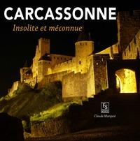 CARCASSONNE - INSOLITE ET MECONNUE