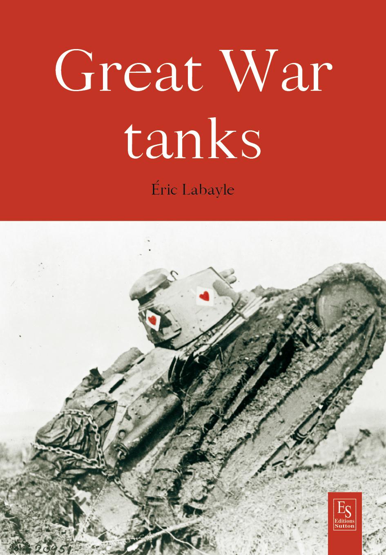 BATTLE TANKS 1914-1918