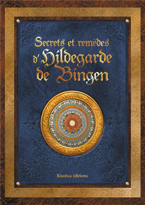 SECRETS ET REMEDES D'HILDEGARDE DE BINGEN