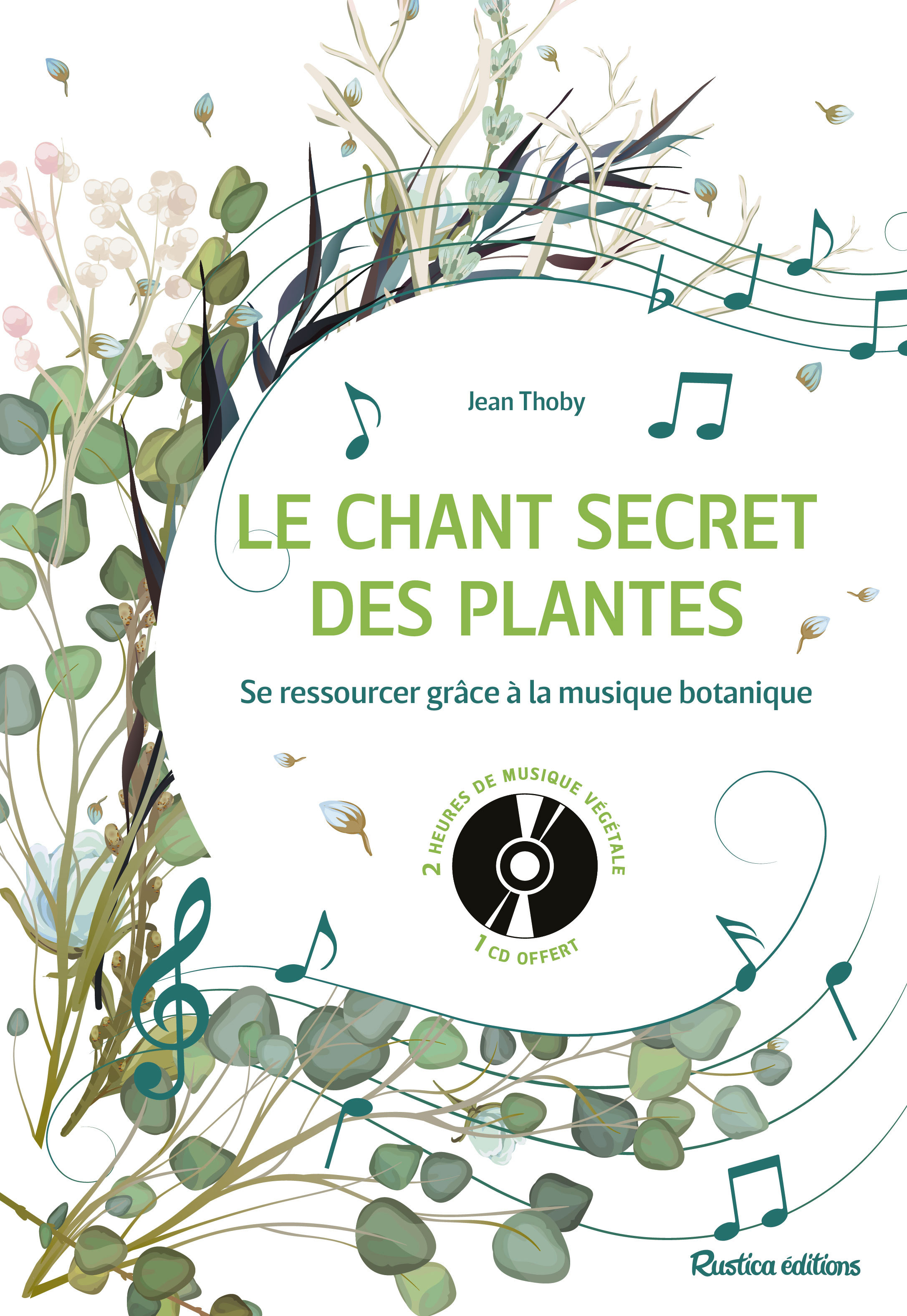LE CHANT SECRET DES PLANTES