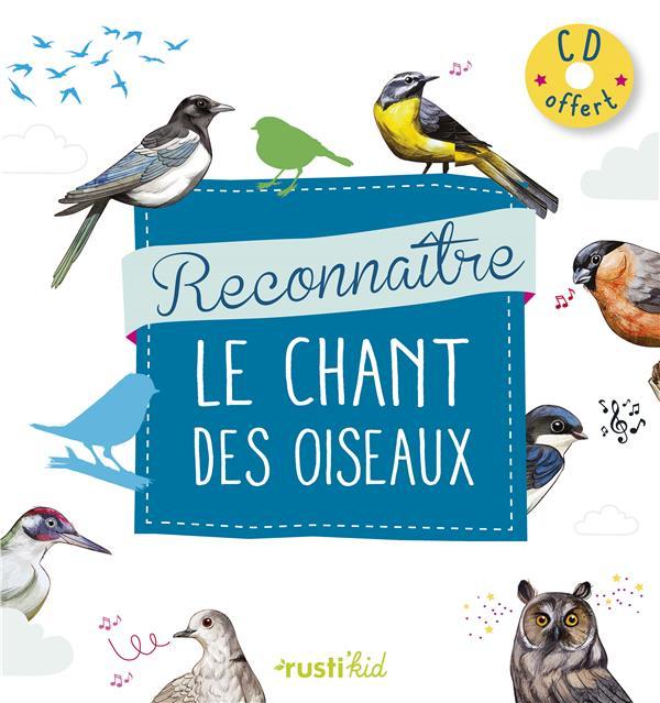 RECONNAITRE LE CHANT DES OISEAUX DU JARDIN