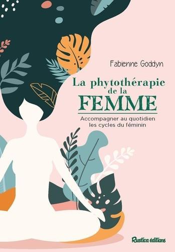 LA PHYTOTHERAPIE DE LA FEMME