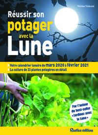 REUSSIR SON POTAGER AVEC LA LUNE 2020-2021