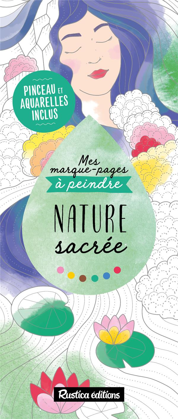 MES MARQUE-PAGES A PEINDRE : NATURE SACREE