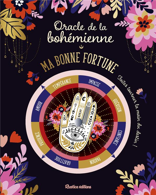ORACLE DE LA BOHEMIENNE . MA BONNE FORTUNE