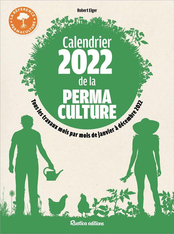 CALENDRIER 2022 DE LA PERMACULTURE