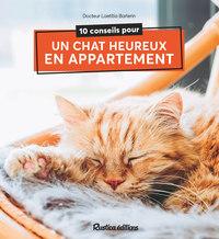 10 CONSEILS POUR UN CHAT HEUREUX DE VIVRE EN APPARTEMENT