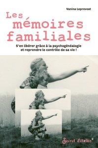 LES MEMOIRES FAMILIALES
