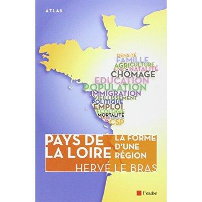 PAYS DE LA LOIRE - LA FORME D'UNE REGION