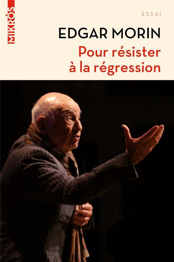 POUR RESISTER A LA REGRESSION