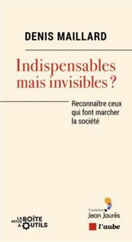 Indispensables mais invisibles ? - reconnaitre ceux qui font