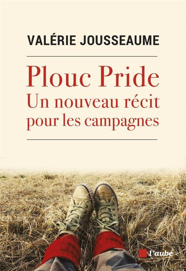 Plouc pride - un nouveau recit pour les campagnes