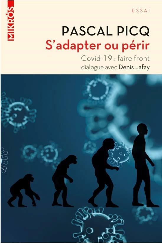 S'adapter ou perir - covid-19 : faire front