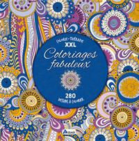 COLORIAGES FABULEUX, 280 DESSINS A COLORIER