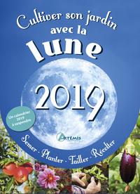 CULTIVER SON JARDIN AVEC LA LUNE 2019