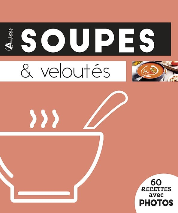 SOUPES & VELOUTES