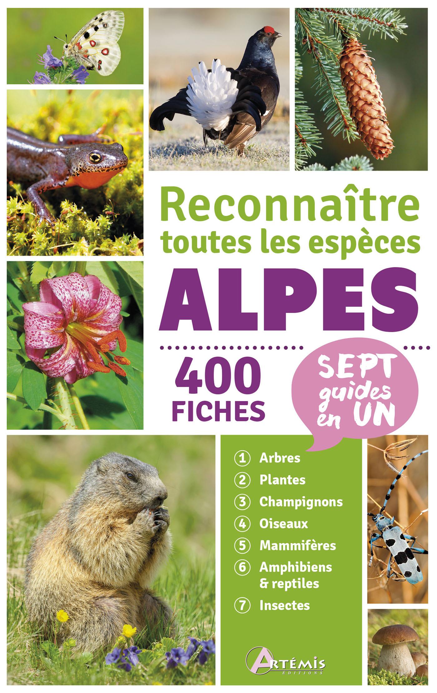 ALPES RECONNAITRE TOUTES LES ESPECES 400 FICHES