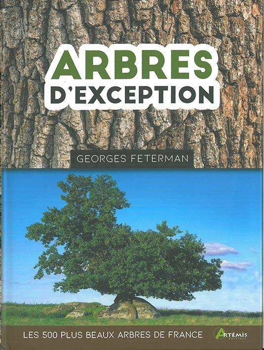 ARBRES D'EXCEPTION, LES 500 PLUS BEAUX ARBRES DE FRANCE
