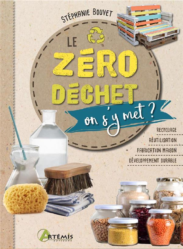 LE ZERO DECHET, ON S'Y MET ?