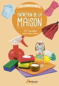 ENTRETIEN DE LA MAISON 60 RECETTES POUR MIEUX VIVRE
