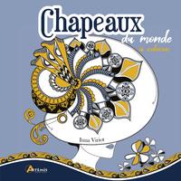 CHAPEAUX DU MONDE - 90 COLORIAGES EPOUSTOUFLANTS