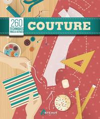 COUTURE, 260 TECHNIQUES, TRUCS & ASTUCES