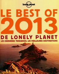 LE BEST OF 2013 DE LONELY PLANET