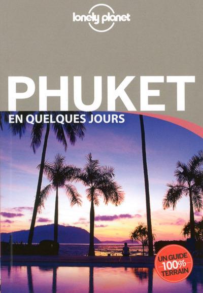 Phuket en quelques jours 1ed