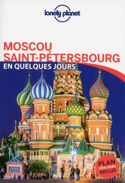 Moscou et saint-petersbourg en quelques jours 1ed