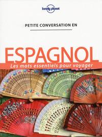 PETITE CONVERSATION EN ESPAGNOL 10ED