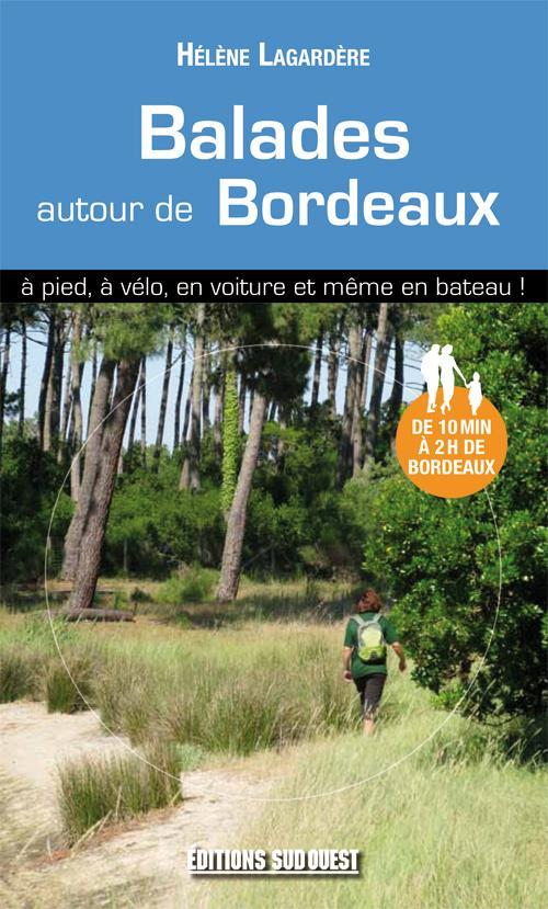 BALADES AUTOUR DE BORDEAUX ARRET COM