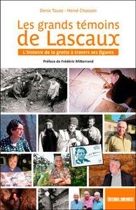 LES GRANDS TEMOINS DE LASCAUX - L'HISTOIRE DE LA G