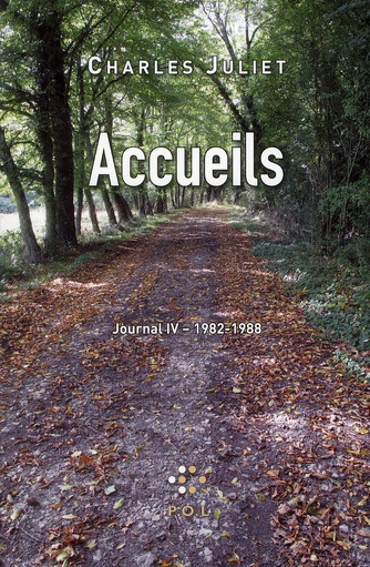 Journal, iv : accueils - (1982-1988)