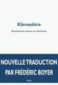 KAMASUTRA - EXACTEMENT COMME UN CHEVAL FOU