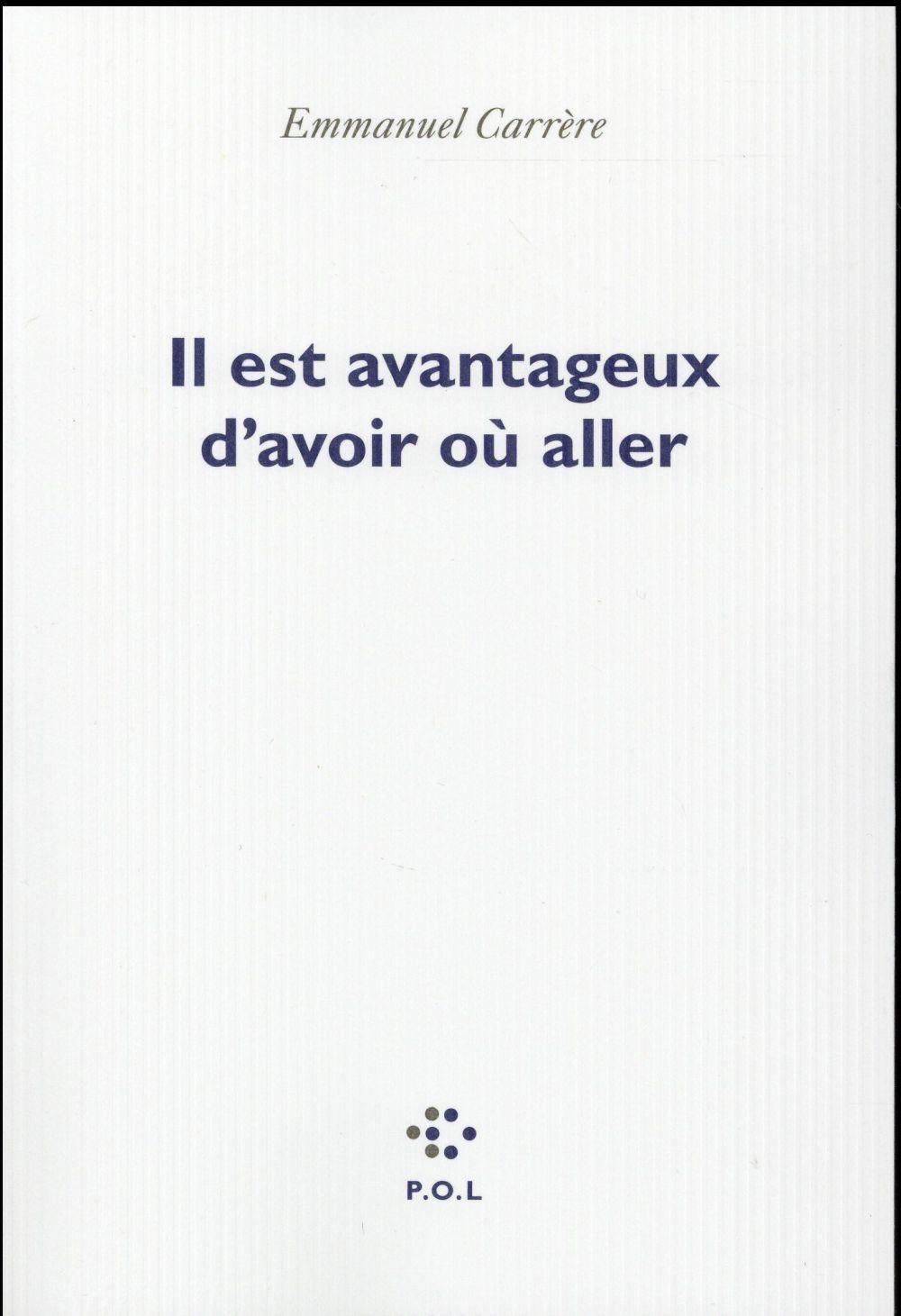 IL EST AVANTAGEUX D'AVOIR OU ALLER