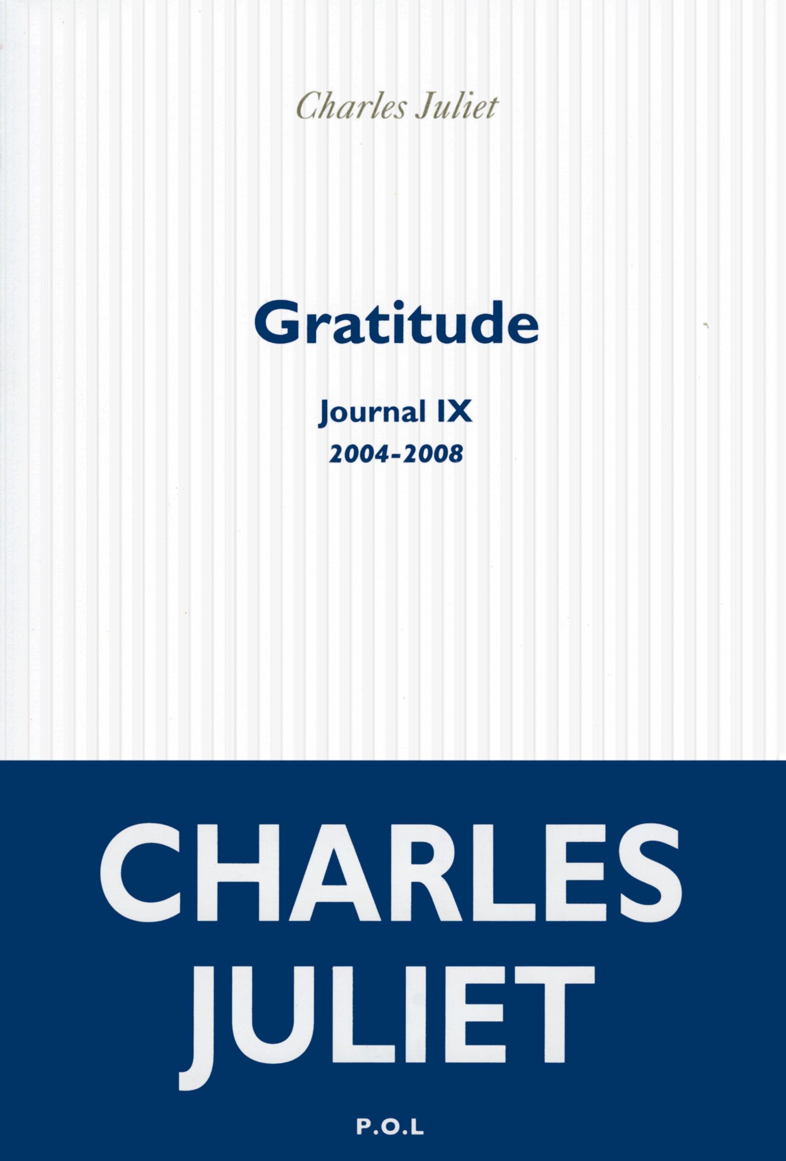JOURNAL, IX : GRATITUDE - (2004-2008)