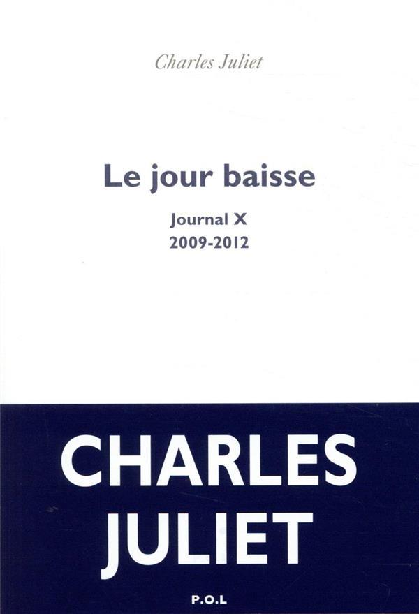 Journal - x - le jour baisse - (2009-2012)
