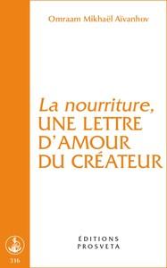 LA NOURRITURE, UNE LETTRE D'AMOUR DU CREATEUR