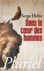 DANS LE COEUR DES HOMMES