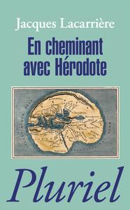 EN CHEMINANT AVEC HERODOTE