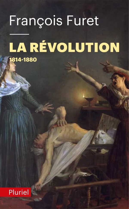 LA REVOLUTION TOME 2 - 1814-1880