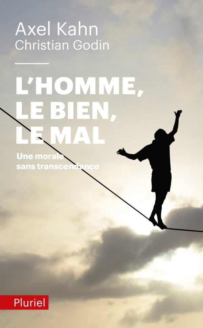 L'HOMME, LE BIEN, LE MAL