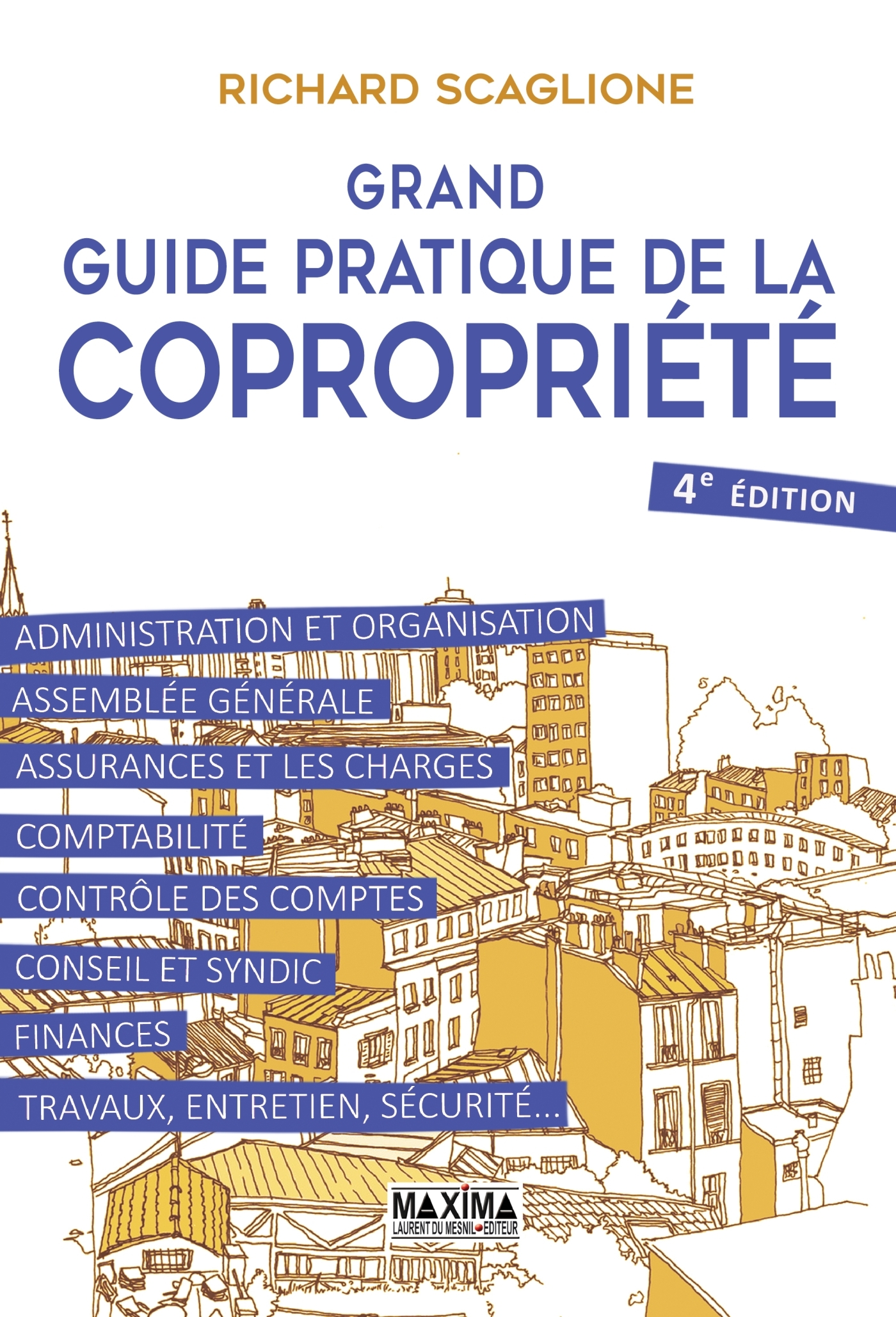 GRAND GUIDE PRATIQUE DE LA COPROPRIETE 4E EDITION
