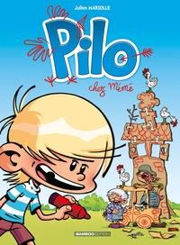 PILO - TOME 02 - CHEZ MEME