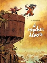 A COUCHER DEHORS - VOLUME 2