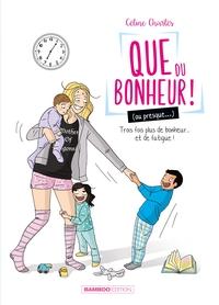 QUE DU BONHEUR (OU PRESQUE...) - TOME 02