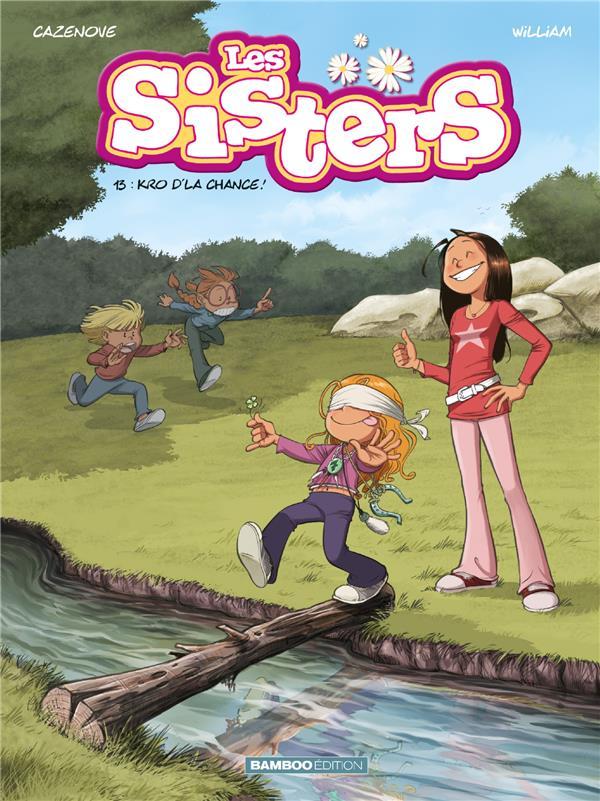 Les sisters - tome 13 - kro d'la chance